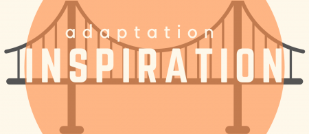 Adaptation Inspiration Podcast