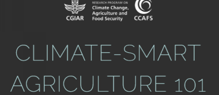 Climate-Smart Agriculture 101 by the CGIAR Research Program on Climate Change, Agriculture and Food Security