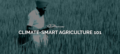 Welcome to climate-smart agriculture 101